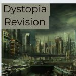 How to read a dystopian extract – what to look for